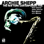 Archie Shepp: The New York Contemporary Five