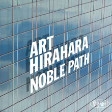 Art Hirahara: Noble Path