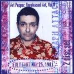 Art Pepper: Art Pepper: Unreleased Art, Vol V: Stuttgart May 25, 1981
