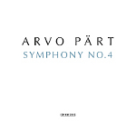 Los Angeles Philharmonic, Esa-Pekka Salonen; Estonian Philharmonic Chamber Choir, Tonu Kalijuste: Arvo Part: Symphony No. 4