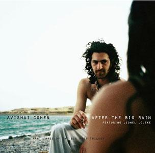 "Read ""Avishai Cohen: Sketch of Tel Aviv & After The Big Rain"""