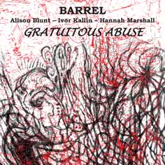 Barrel: Gratuitous Abuse