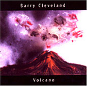 Barry Cleveland: Volcano