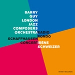 Barry Guy / London Jazz Composers Orchestra / Irene Schweizer: Radio Rondo