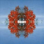 Ben Monder / Bill McHenry: Bloom