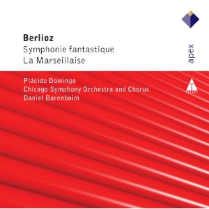 Placido Domingo, The Chicago Symphony Orchesta and Chorus, Daniel Barenboim: Berlioz: Symphonie Fantastique - La Marseillaise