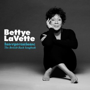 Album Bettye Lavette: Interpretations - The British Rock Songbook by Bettye LaVette