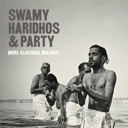 Swamy Haridhos & Party: Swamy Haridhos & Party: Classical Bhajans