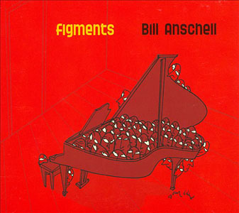 Figments by Bill Anschell