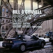 Bill O'Connell: Rhapsody In Blue