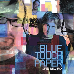 "Read ""Blue Touch Paper: Stand Well Back"" reviewed by John Kelman"