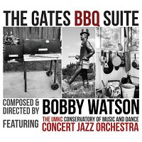 Album The Gates BBQ Suite by Bobby Watson