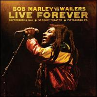 Bob Marley and The Wailers: Live Forever