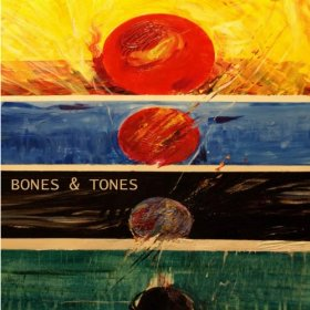 "Read ""Bones & Tones"" reviewed by Dan Bilawsky"