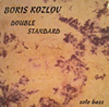 Album Double Standard by Boris Kozlov