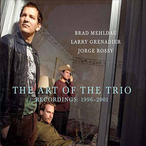 Album The Art of the Trio - Recordings 1996-2001 by Brad Mehldau