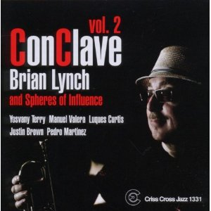 Brian Lynch and Spheres Of Influence: ConClave Vol. 2
