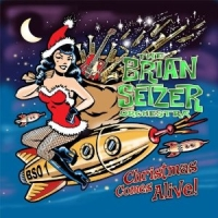 Christmas Comes Alive by The Brian Setzer Orchestra