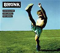 Bronk: Bronk 2