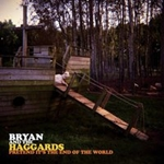 Bryan and the Haggards: Pretend It's the End of the World