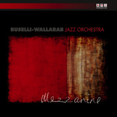 "Read ""Buselli-Wallarab Jazz Orchesta / Vaughn Wiester / Chie Imaizumi"" reviewed by Jack Bowers"