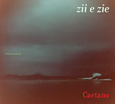 Album zii e zie by Caetano Veloso
