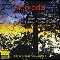 Carlos Franzetti and Allison Brewster Franzetti: Alborada
