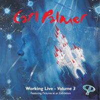 Carl Palmer: Working Live - Volume 3