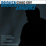 Broken Shadows by Chad Eby
