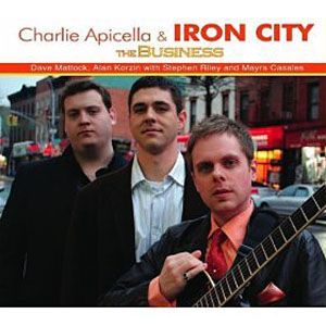 Charlie Apicella & Iron City: The Business