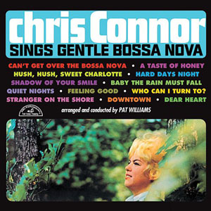 "Read ""Chris Connor Sings Gentle Bossa Nova"" reviewed by David Rickert"