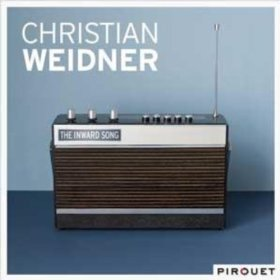 Christian Weidner: The Inward Song