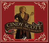 Album Let The Devil Take Tomorrow by Cindy Scott