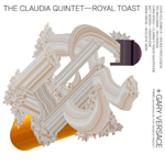 The Claudia Quintet: Royal Toast