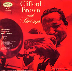 "Read ""Clifford Brown: With Strings"" reviewed by Chris May"