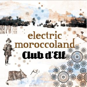 Album Electric Moroccoland / So Below by Club d'Elf
