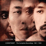 Album Commitment: The Complete Recordings 1981-1983 by Will Connell