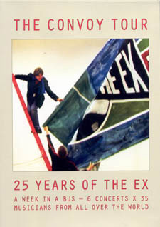 "Read ""The Convoy Tour: 25 Years of The Ex"" reviewed by Eyal Hareuveni"