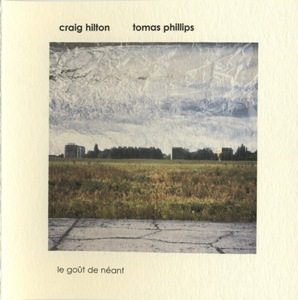 Craig Hilton and Tomas Phillips: Le gout de neant