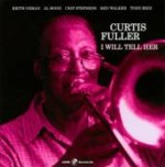 Album I Will Tell Her by Curtis Fuller