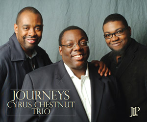 Cyrus Chestnut Trio: Journeys
