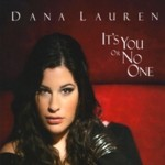 Album It's You Or No One by Dana Lauren
