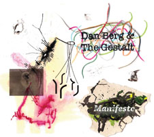 Dan Berg & The Gestalt: Manifesto