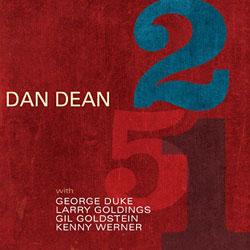 "Read ""Dan Dean: 2 5 1"" reviewed by Dan Bilawsky"
