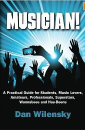 "Read ""Style-Hopping: An Excerpt from Musician! A Practical Guide"" reviewed by Dan Wilensky"
