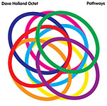 Dave Holland Octet: Dave Holland Octet: Pathways