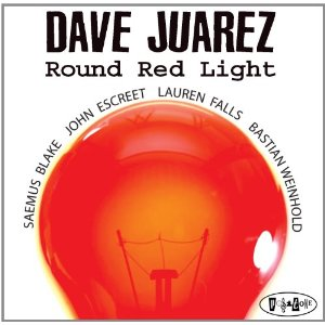 Dave Juarez: Round Red Light