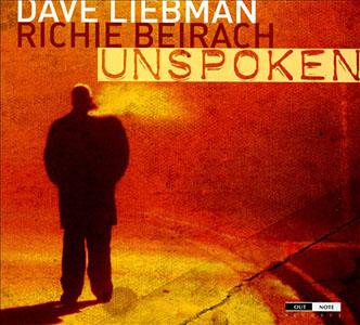Dave Liebman: Dave Liebman/Richie Beirach: Unspoken