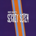 Dave Sharp's Secret Seven: 7