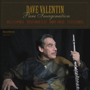 Dave Valentin: Pure Imagination